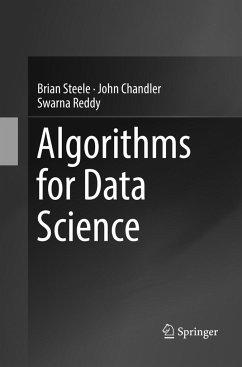 Algorithms for Data Science - Steele, Brian; Chandler, John; Reddy, Swarna