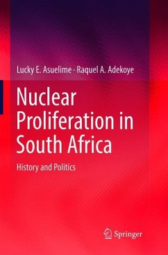 Nuclear Proliferation in South Africa - Asuelime, Lucky E.; Adekoye, Raquel A.