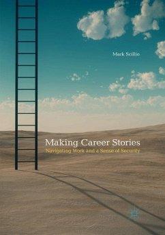 Making Career Stories - Scillio, Mark
