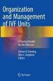 Organization and Management of IVF Units