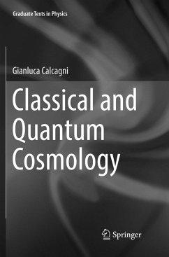 Classical and Quantum Cosmology - Calcagni, Gianluca
