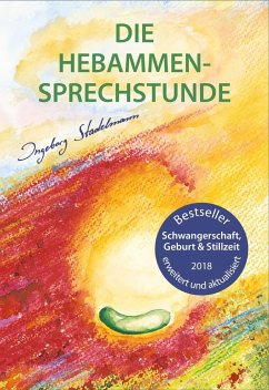 Die Hebammen-Sprechstunde - Stadelmann, Ingeborg