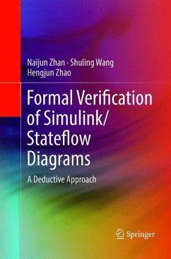 Formal Verification of Simulink/Stateflow Diagrams - Zhan, Naijun; Wang, Shuling; Zhao, Hengjun