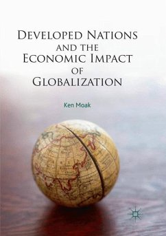 Developed Nations and the Economic Impact of Globalization - Moak, Ken