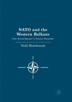 NATO and the Western Balkans - Mulchinock, Niall