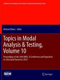 Topics in Modal Analysis & Testing, Volume 10