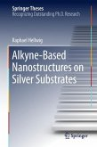 Alkyne-Based Nanostructures on Silver Substrates
