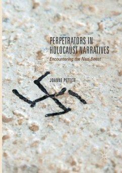 Perpetrators in Holocaust Narratives - Pettitt, Joanne