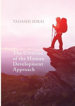 The Creation of the Human Development Approach - Hirai, Tadashi