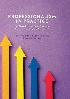 Professionalism in Practice - Sambell, Kay; Brown, Sally; Graham, Linda