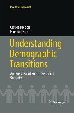 Understanding Demographic Transitions - Diebolt, Claude; Perrin, Faustine