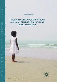 Racism in Contemporary African American Children's and Young Adult Literature - Panlay, Suriyan