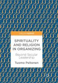 Spirituality and Religion in Organizing
