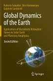 Global Dynamics of the Earth: Applications of Viscoelastic Relaxation Theory to Solid-Earth and Planetary Geophysics