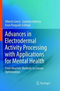 Advances in Electrodermal Activity Processing with Applications for Mental Health - Greco, Alberto; Valenza, Gaetano; Scilingo, Enzo Pasquale