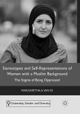 Stereotypes and Self-Representations of Women with a Muslim Background