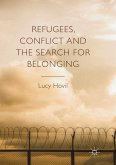 Refugees, Conflict and the Search for Belonging