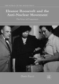 Eleanor Roosevelt and the Anti-Nuclear Movement