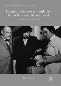 Eleanor Roosevelt and the Anti-Nuclear Movement - Fazzi, Dario