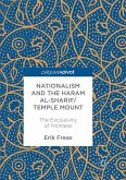 Nationalism and the Haram al-Sharif/Temple Mount