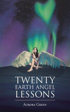 Twenty Earth Angel Lessons (eBook, ePUB)
