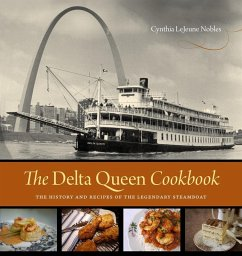 The Delta Queen Cookbook (eBook, ePUB) - Nobles, Cynthia Lejeune