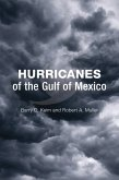 Hurricanes of the Gulf of Mexico (eBook, ePUB)