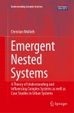 Emergent Nested Systems