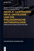 Nicolai Hartmanns Neue Ontologie und die Philosophische Anthropologie