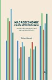 Macroeconomic Policy after the Crash