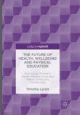The Future of Health, Wellbeing and Physical Education