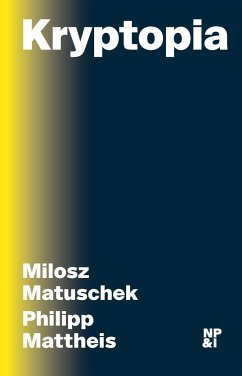 Kryptopia - Matuschek, Milosz; Mattheis, Philipp