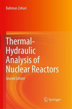 Thermal-Hydraulic Analysis of Nuclear Reactors - Zohuri, Bahman