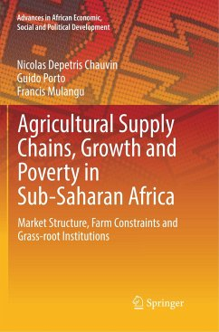 Agricultural Supply Chains, Growth and Poverty in Sub-Saharan Africa - Depetris Chauvin, Nicolas; Porto, Guido; Mulangu, Francis