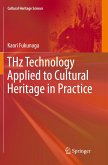 Thz Technology Applied to Cultural Heritage in Practice