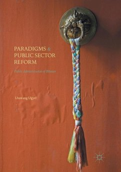 Paradigms and Public Sector Reform - Ugyel, Lhawang