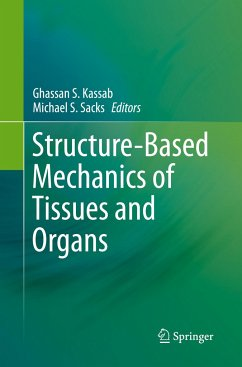 Structure-Based Mechanics of Tissues and Organs