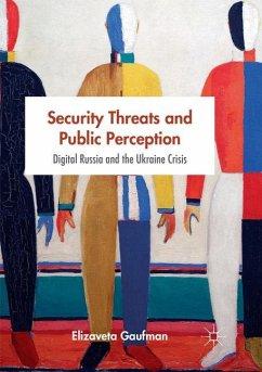 Security Threats and Public Perception - Gaufman, Elizaveta