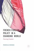 French Foreign Policy in a Changing World