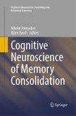 Cognitive Neuroscience of Memory Consolidation