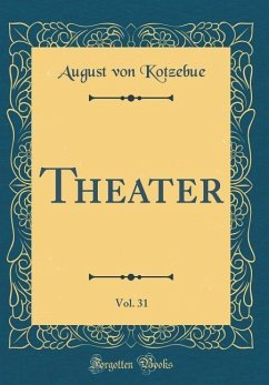 Theater, Vol. 31 (Classic Reprint)
