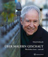 Über Mauern geschaut - Eckhardt, Ulrich