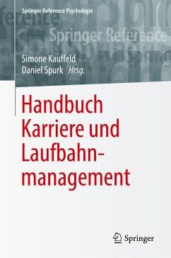 Handbuch Karriere und Laufbahnmanagement (eBook, PDF)