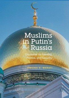 Muslims in Putin's Russia - Merati, Simona E.