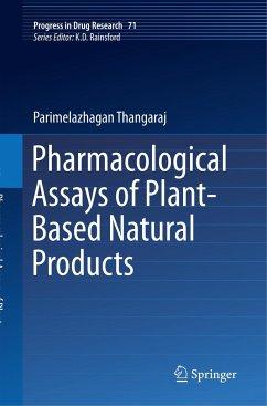 Pharmacological Assays of Plant-Based Natural Products - Parimelazhagan, Thangaraj