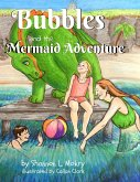 Bubbles and the Mermaid Adventure