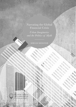 Narrating the Global Financial Crisis - Meissner, Miriam