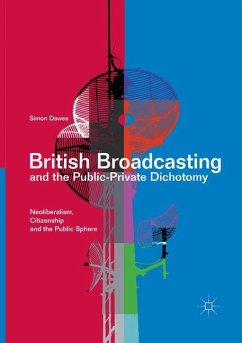 British Broadcasting and the Public-Private Dichotomy - Dawes, Simon