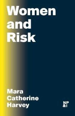 Women and Risk - Harvey, Mara