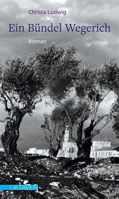 Ein Bündel Wegerich (eBook, ePUB) - Ludwig, Christa